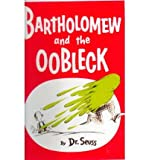 [(Bartholomew and the Oobleck )] [Author: Dr. Seuss] [Oct-1999]