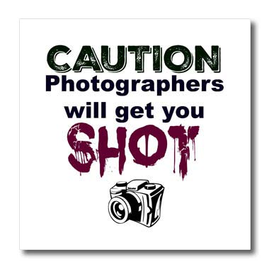 3dRose Carrie Merchant Quote - Image of Caution Photographers Will Get You Shot - 10x10 Iron on Heat Transfer for White Material (ht_307109_3)