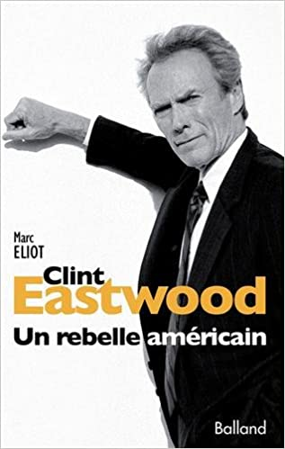 Clint Eastwood (French Edition): 9782353151875: Amazon com