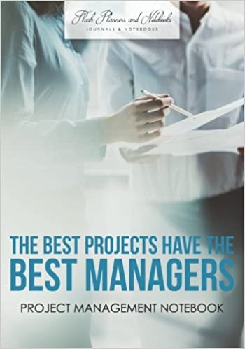 The Best Projects have the Best Managers: Project Management