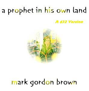 A Prophet in His Own Land A432 Version
