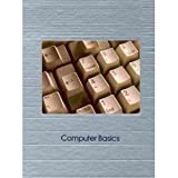 Computer Basics, Time-Life Books Editors, 0809475502