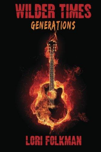 Generations: Wilder Times
