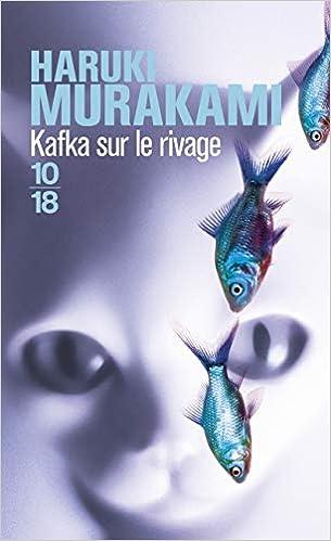 Amazon Com Kafka Sur Le Rivage French Edition 9782264056160 Haruki Murakami 10 18 Books