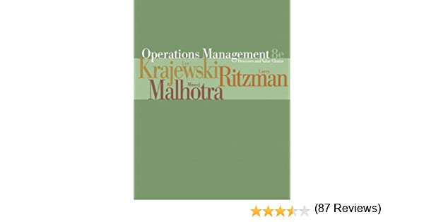 Operations management processes and value chains 8th edition operations management processes and value chains 8th edition lee j krajewski larry p ritzman manoj k malhotra 9780131697393 amazon books fandeluxe Gallery