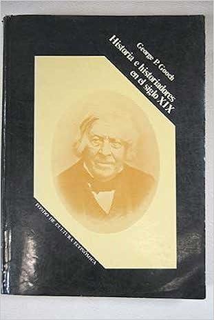 Amazon.com: Historia e historiadores en el siglo XIX: G. P. ...
