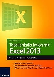 Tabellenkalkulation mit Excel 2013 (Franzis Taschenbuch)