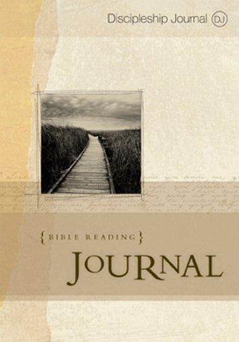 The Discipleship Journal Bible Reading Journal (Discipleship Journal Studies) (Best Bible Reading Plan)