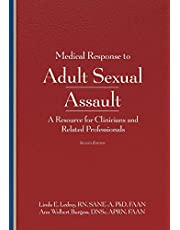 Medical Response to Adult Sexual Assault, Second Edition: A Resource for Clinicians and Related Professionals