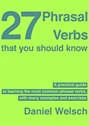 27 Phrasal Verbs That You Should Know
