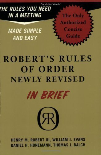 Robert's Rules of Order Newly Revised in Brief (Roberts Rules of Order in Brief) 1st (first) Da Capo Press Edition by Robert, Henry M., Evans, William J., Honemann, Daniel H., Ba published by Da Capo Press Inc (2004)