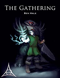 The Gathering: The Second Draeken War #2 (The Chronicles of Lumineia: The Second Draeken War Series)