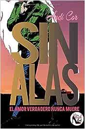 Sin Alas: Volume 1 (Loveland): Amazon.es: Cor, Andi: Libros