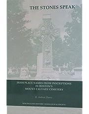 The Stones Speak: Irish Place Names from Inscriptions in Boston's Mount Calvary Cemetery