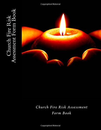Church Fire Risk Assessment Form Book: 50 Forms (100 pages) PDF