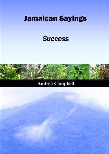 Jamaican Sayings - Success