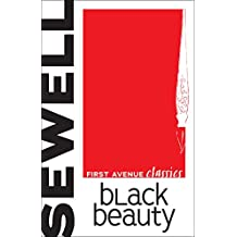 Black Beauty (First Avenue Classics)