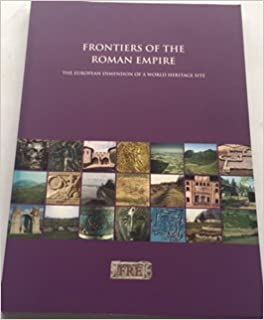Book Frontiers of the Roman Empire - The European Dimension of a World Heritage Site