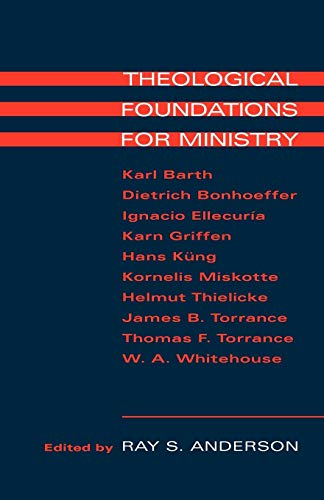 - Theological Foundations for Ministry