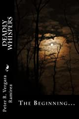 Deadly Whispers: The Beginning... (Volume 1) Paperback