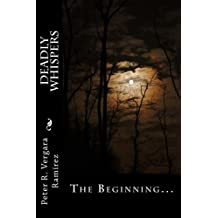 Deadly Whispers: The Beginning... (Volume 1)