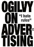 Ogilvy on Advertising by Ogilvy, David New Edition