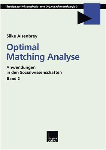 Optimal Matching Analyse Anwendungen In Den Sozialwissenschaften
