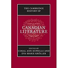 [(The Cambridge History of Canadian Literature)] [Author: Coral Ann Howells] published on (December, 2013)