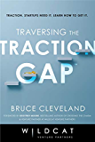 Traversing the Traction Gap