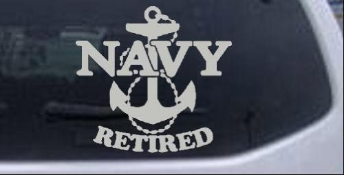 - Navy Retired With Anchor Military Car or Truck Window Laptop Decal Sticker -- Silver 6in X 6.3in