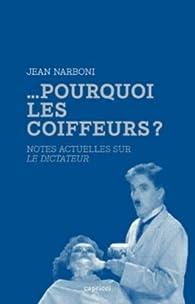 Pourquoi les coiffeurs ? Notes actuelles sur Le Dictateur par Jean Narboni