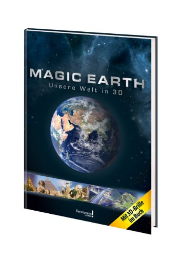 Magic Earth: Unsere Welt in 3D