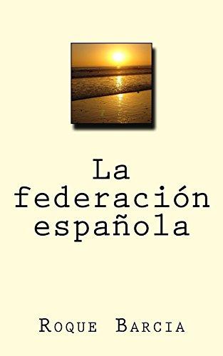 La federación española de [Barcia, Roque]