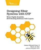 Designing Elixir Systems With OTP Front Cover