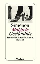Maigrets Geständnis: Sämtliche Maigret-Romane Band 54 (detebe) (German Edition)