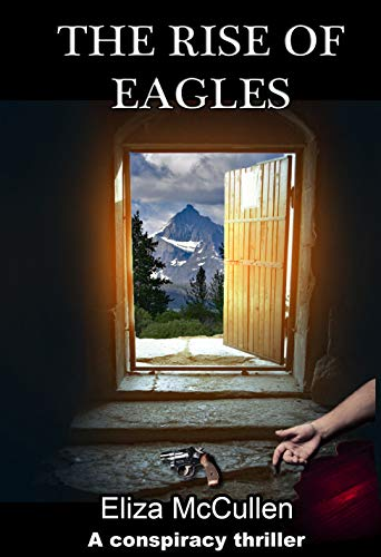 The Rise of Eagles: A Gripping Novel of Mystery and Suspense by [McCullen, Eliza]