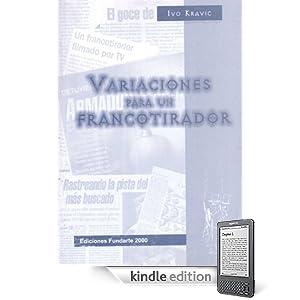 Variaciones para un francotirador (Spanish Edition)