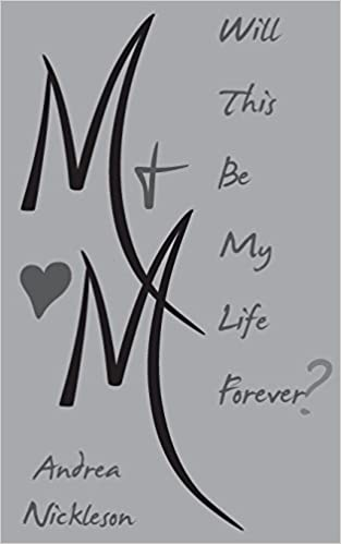 Book M & M: Will This Be My Life Forever?