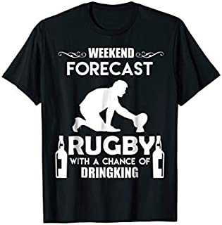 Best Gift Rugby  Weekend Rugby Forecast Tshirt Rugby Clothing Need Funny TShirt / S - 5Xl
