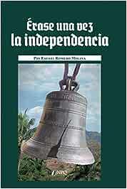 Érase una vez La Independencia