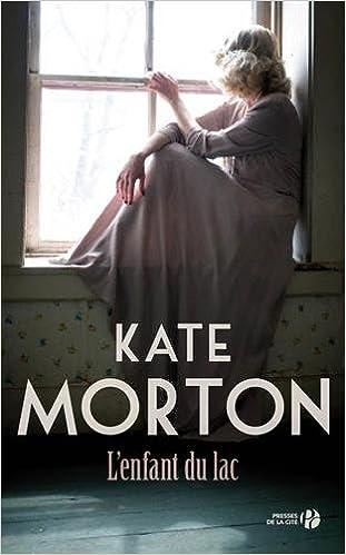L'Enfant du lac (2016) - Morton Kate