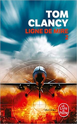 Amazon Fr Ligne De Mire Tome 2 Tom Clancy Livres