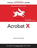 Adobe Acrobat X for Windows and Macintosh: Visual QuickStart Guide Front Cover