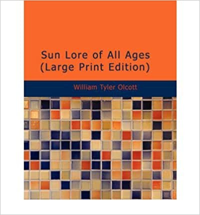 Sun Lore of All Ages (Paperback) - Common