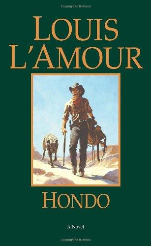 Hondo: A Novel (American Ranch Horse)