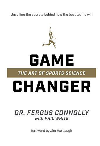 Amazon game changer the art of sports science ebook fergus game changer the art of sports science by connolly fergus white fandeluxe Choice Image