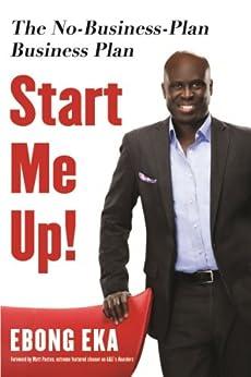 Start Me Up! by [Eka, Ebong]