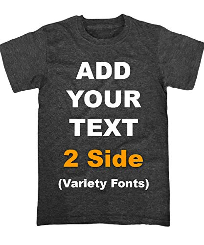 Custom T Shirts Front & Back Add Your Text Message Ultra Soft Unisex Cotton T Shirt [Charcoal / -