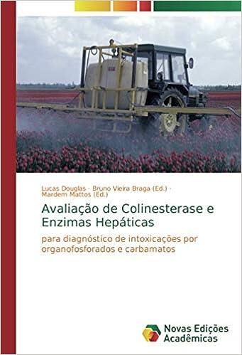 Avaliação de Colinesterase e Enzimas Hepáticas: para ...