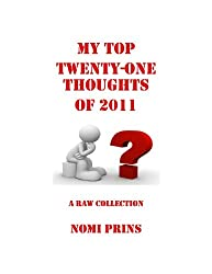 My Top Twenty-One Thoughts of 2011 (Nomi's Thoughts)